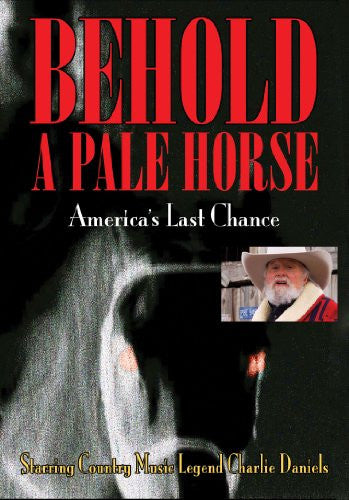 Behold A Pale Horse, America's Last Chance (2012)