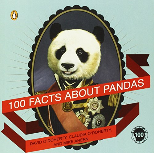 100 Facts About Pandas - David O'Doherty (Paperback)
