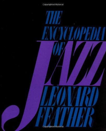 The Encyclopedia Of Jazz (Da Capo Paperback)