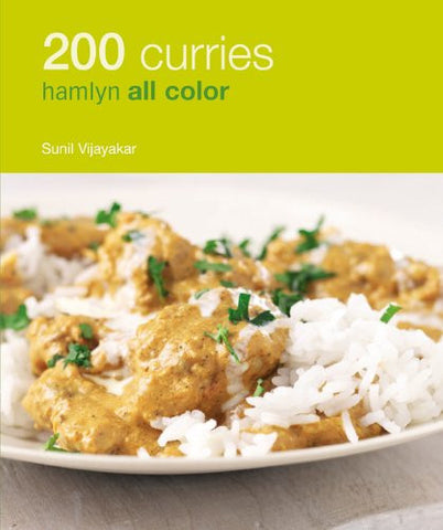 200 Curries, Hamlyn All Color, By Sunil Vijayakar, Trade Paperback