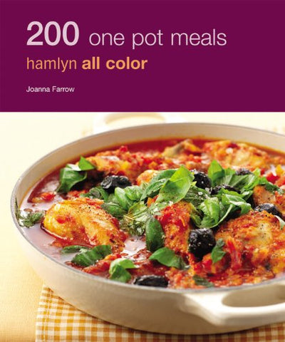 200 One Pot Meals, Hamlyn All Color, By Joanna Farrow, Trade Paperback