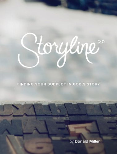 Storyline: Finding Your Subplot in God's Story (paperback)