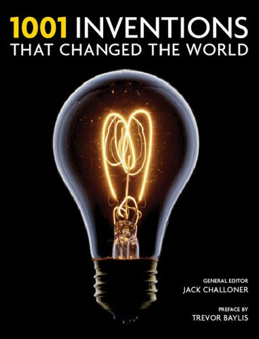1001 Inventions That Changed The World (Hardcover) 2009