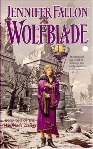 Wolfblade (The Hythrun Chronicles: Wolfblade Trilogy, Book 1) (Mass Market Paperback)