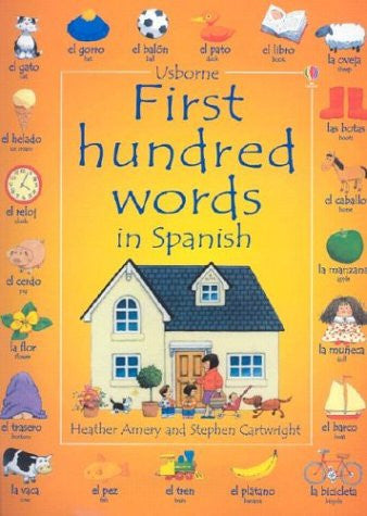 First Hundred Words In Spanish (Usborne First Hundred Words)