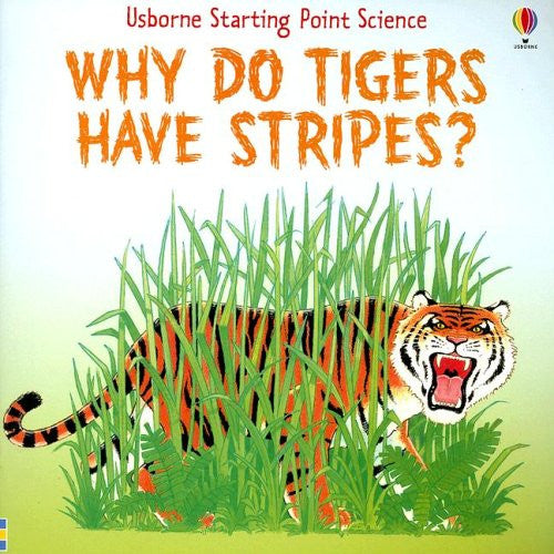 Why Do Tigers Have Stripes? (Starting Point Science)