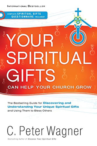 Your Spiritual Gifts Can Help Your Church Grow (Paperback)