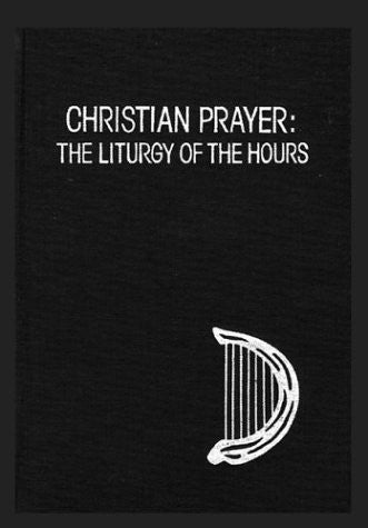 Christian Prayer: The Liturgy of the Hours (Prayer and Inspiration)