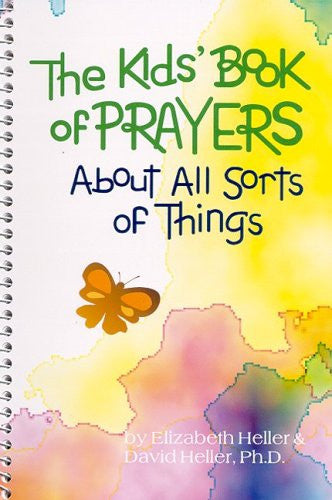 The Kids' Book of Prayers: About All Sorts of Things (More for Kids)