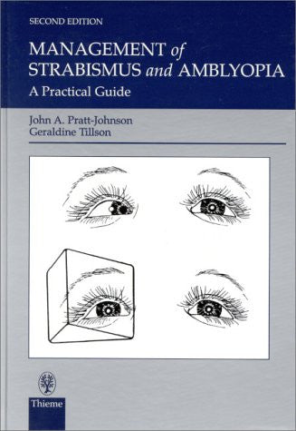 Management of Strabismus and Amblyopia: A Practical Guide
