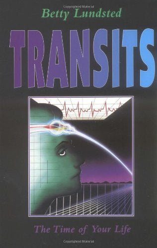Transits: The Time of Your Life