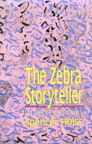 Zebra Storyteller, The by Spencer Holst (Paperback)