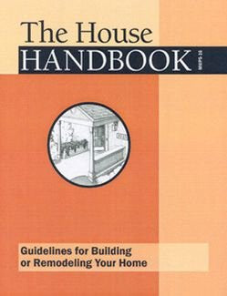 House Handbook : Guidelines for Building or Remodeling Your Home