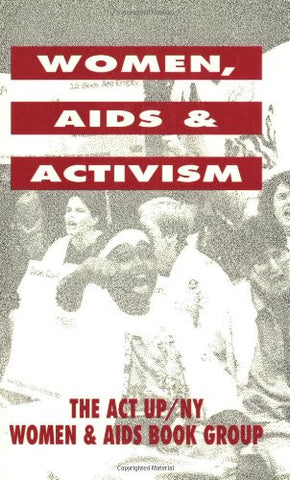 Women, AIDS, and Activism