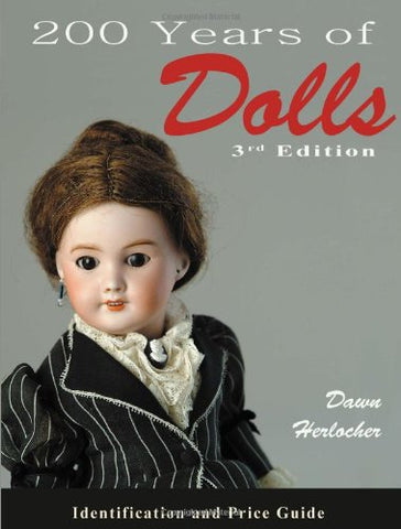 200 Years of Dolls Identification and Price Guide (Paperback) (not in pricelist)