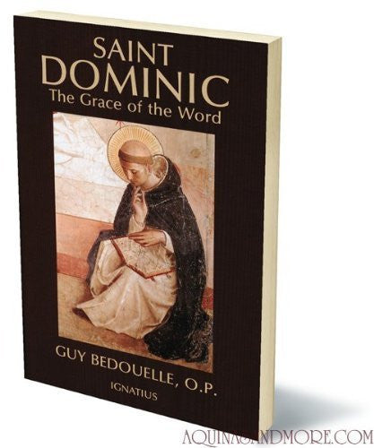 Saint Dominic : The Grace of the Word