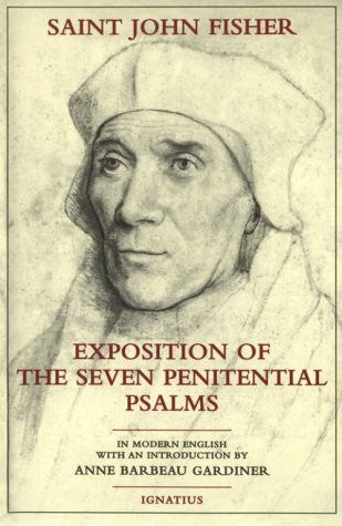Exposition of the Seven Penitential Psalms [paperback]