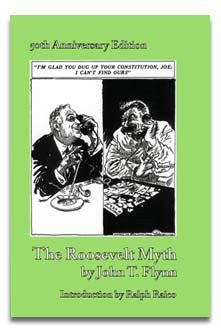 The Roosevelt Myth: 50th Anniversary Edition