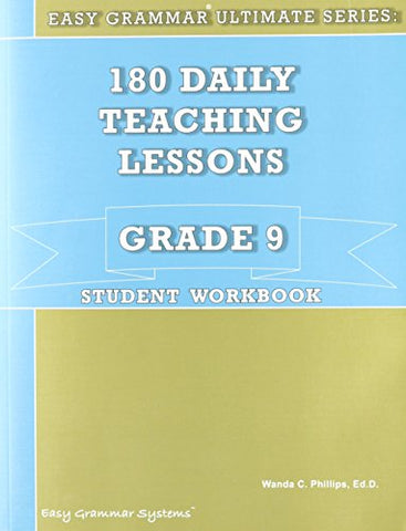 180 Daily Teaching Lessons (Easy Grammar Ultimate Series:, Grade 9 Student Workbook)