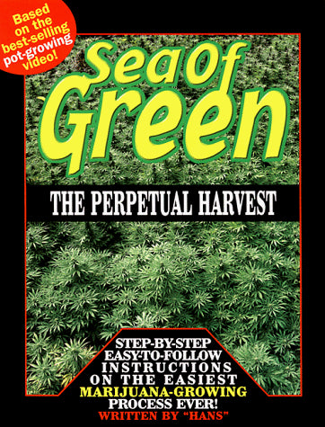 Sea of Green: The Perpetual Harvest