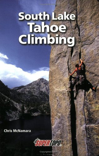 SOUTH LAKE TAHOE CLIMBING, FIRST EDITION