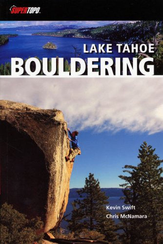 LAKE TAHOE BOULDERING, FIRST EDITION