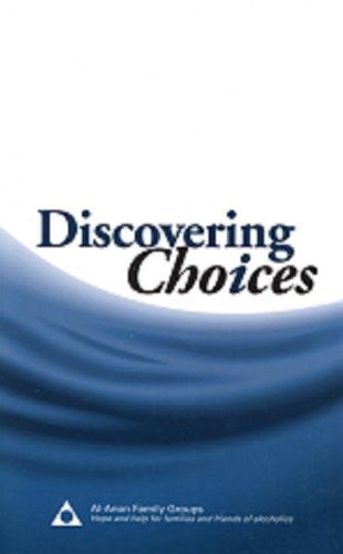 Discovering Choices : Our Recovery in Relationships