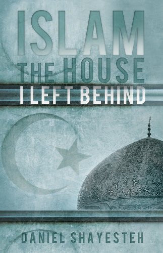 Islam: The House I Left Behind