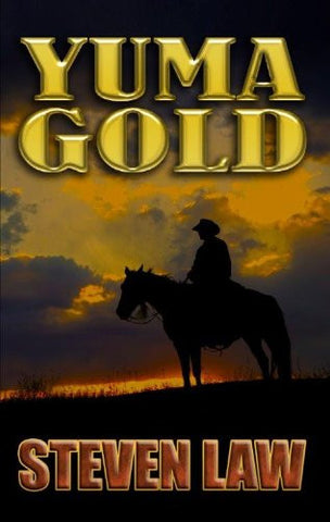 Yuma Gold, Steven Law  - (Paperback) Large Print