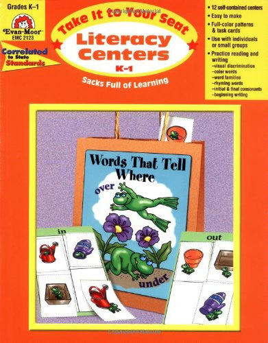 Take It To Your Seat: Literacy Centers, Grades K-1 Teacher Resource Book