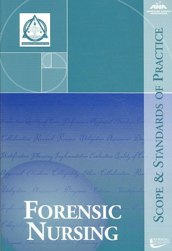 Forensic Nursing: Scope and Standards of Practice, paperback