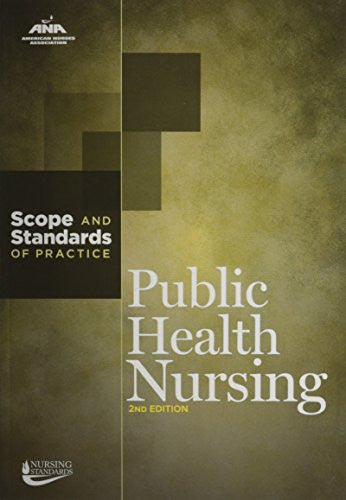 Public Health Nursing: Scope and Standards of Practice, 2nd Edition, paperback