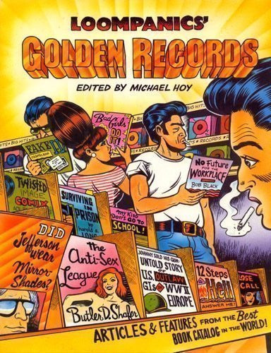 Loompanics Golden Records: Articles and Features from the Best Book Catalog in the World