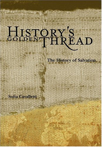 History's Golden Thread: The History of Salvation