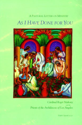 As I Have Done for You: A Pastoral Letter on Ministry (Basics of Ministry Series) (English and Spanish Edition)