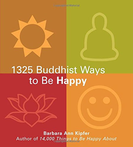 1327 Buddhist Ways To Be Happy (Paperback)