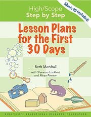High/Scope Step by Step: Lesson Plans for the First 30 Days