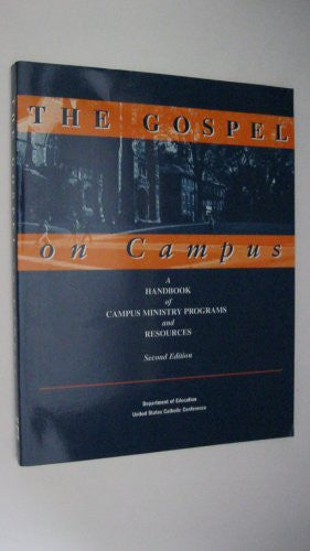 The Gospel on Campus: Second Edition: A Handbook of Campus Ministry Programs and Resources (2nd Ed.)
