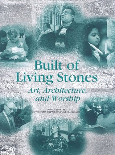 Built of Living Stones (paperback edition): Art, Architecture, and Worship