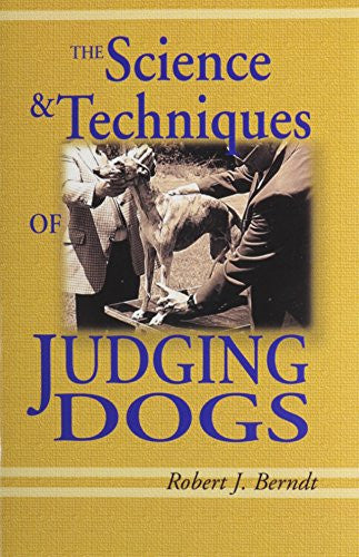 The Science and Techniques of Judging Dogs