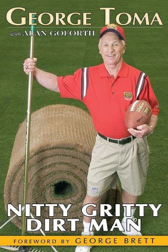 George Toma: Nitty Gritty Dirt Man
