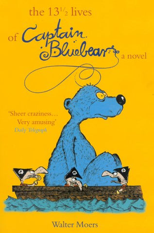 13 1/2 Lives of Captain Bluebear - Hardcover