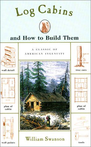 Log Cabins: and How to Build Them