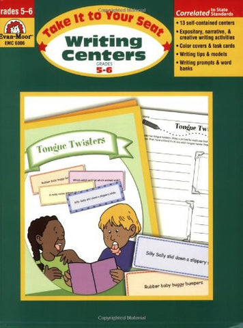 Writing Centers, Take It to Your Seat, Grades 5–6