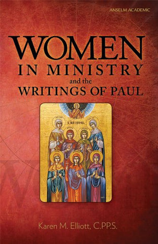 Women in Ministry and the Writings of Paul (Paperbound)