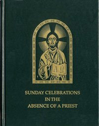 Sunday Celebrations In the Absence of a Priest (Rev. Ed.)