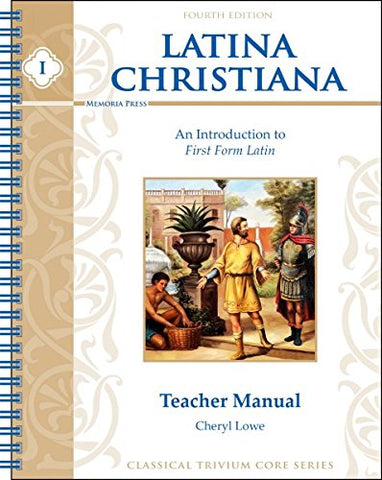 1: Latina Christiana Teacher Manual 4th Edition