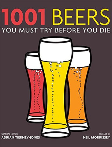 1001 Beers: You Must Try Before You Die (Paperback)