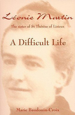 Leonie Martin: A Difficult Life