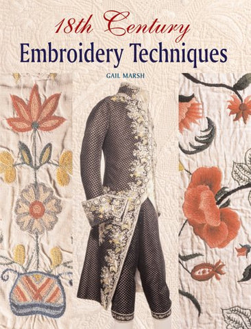 18th Century Embroidery Techniques (Hardcover)